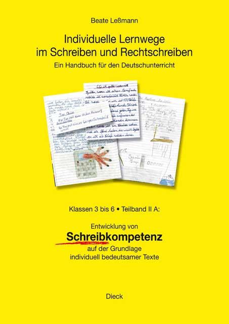 Beate Leßmann - Individuelle Lernwege Teil II A: Klassen 3 bis 6 ...